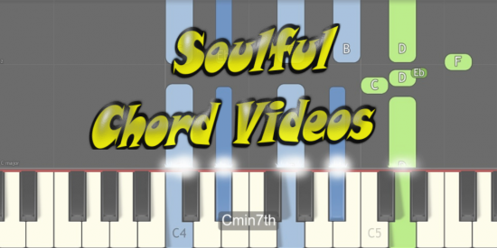 New Soulful Chord Videos
