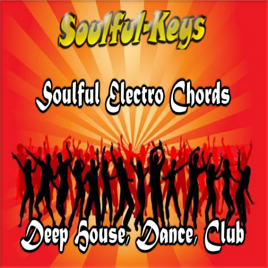 Soulful Chords for Deep House / Electro – Now availabe for download WAV, ACID, REX and MIDI – $1.99
